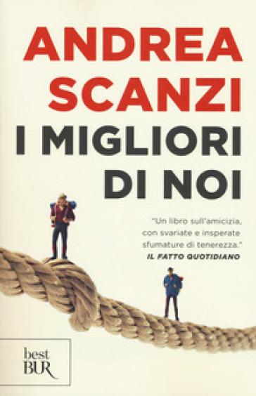 I migliori di noi - Andrea Scanzi | Rochesterscifianimecon.com