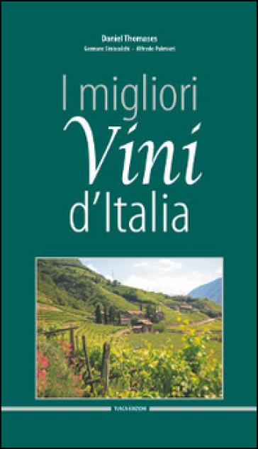 I migliori vini d'Italia 2015 - Daniel Thomases  