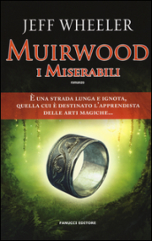 I miserabili. Muirwood
