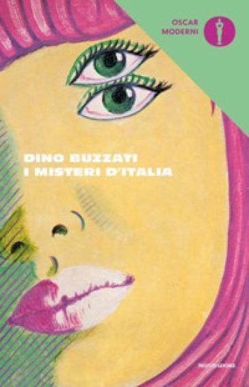 I misteri d'Italia - Dino Buzzati | Thecosgala.com