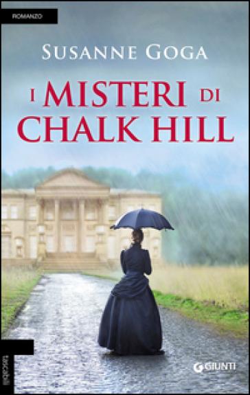 I misteri di Chalk Hill - Susanne Goga |