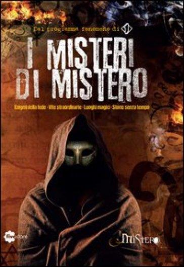 I misteri di Mistero - AA.VV. Artisti Vari |