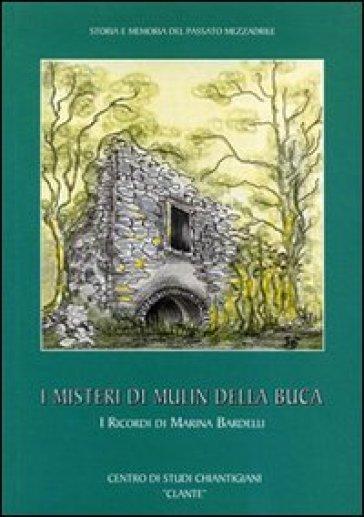 I misteri di Mulin della Buca - Marina Bardelli   Kritjur.org