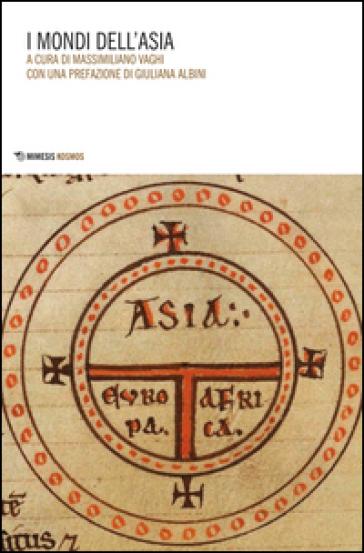I mondi dell'Asia - M. Vaghi |