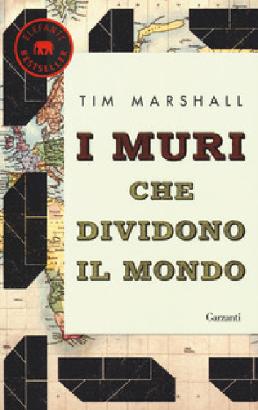 I muri che dividono il mondo - Tim Marshall |