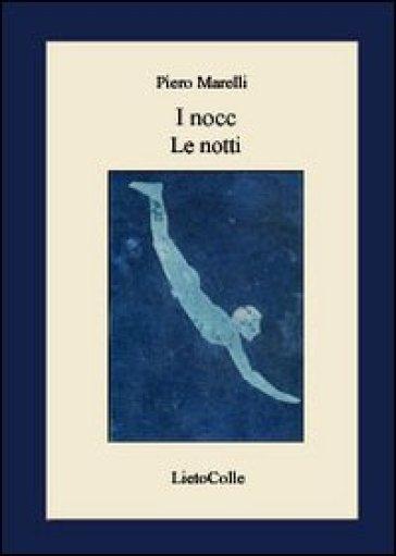I nocc-Le notti - Piero Marelli  