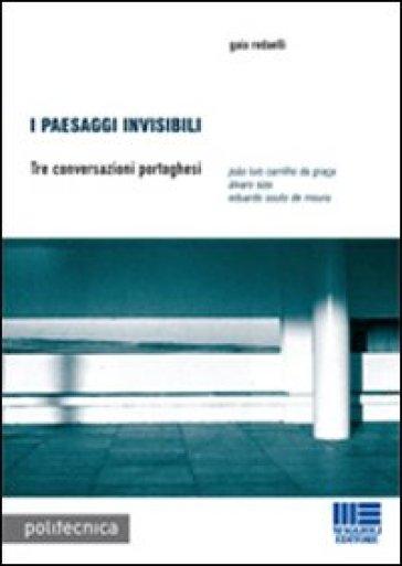 I paesaggi invisibili - Gaia Redaelli |