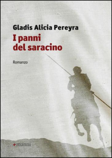 I panni del saracino - Gladis A. Pereyra |