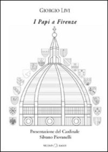 I papi a Firenze - Giorgio Livi  