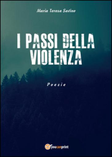 I passi della violenza - M. Teresa Savino   Kritjur.org