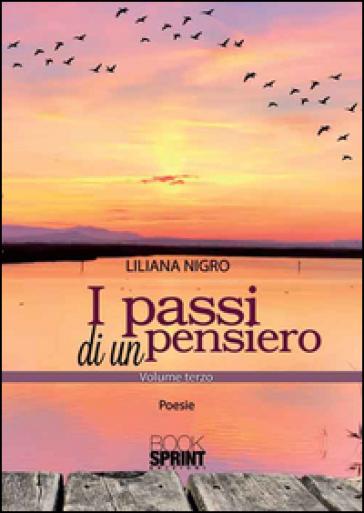 I passi di un pensiero - Liliana Nigro |