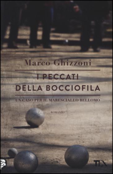 I peccati della bocciofila - Marco Ghizzoni pdf epub