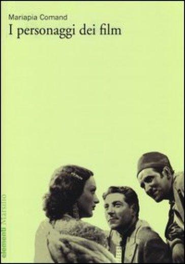 I personaggi dei film - Maria Pia Comand | Thecosgala.com