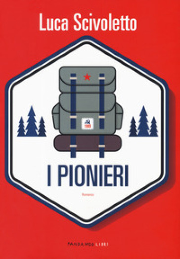 I pionieri - Luca Scivoletto |