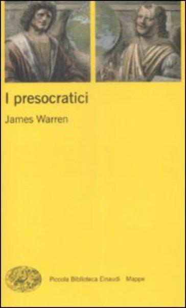 I presocratici - James Warren   Rochesterscifianimecon.com