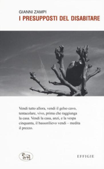 I presupposti del disabitare - Gianni Zampi | Kritjur.org