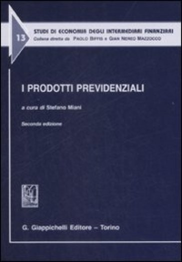 I prodotti previdenziali - S. Miani |