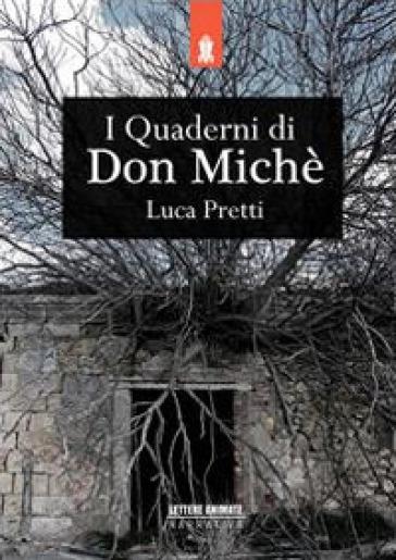 I quaderni di Don Miché - Luca Pretti | Jonathanterrington.com