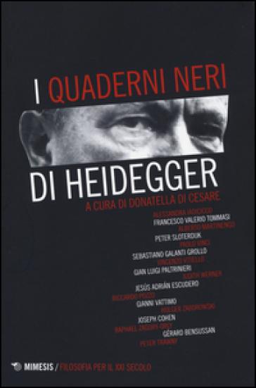I «quaderni neri» di Heidegger - D. Di Cesare | Rochesterscifianimecon.com