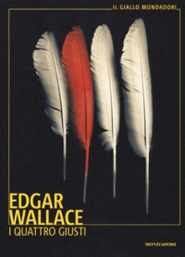 I quattro giusti - Edgar Wallace |