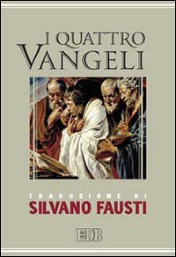 I quattro vangeli - S. Fausti | Rochesterscifianimecon.com