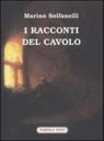 I racconti del cavolo - Marino Solfanelli |