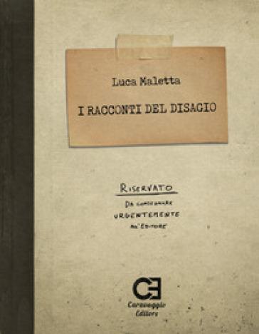 I racconti del disagio - Luca Maletta - Libro - Mondadori Store