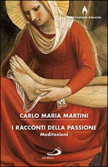 I racconti della passione - Carlo Maria Martini | Thecosgala.com