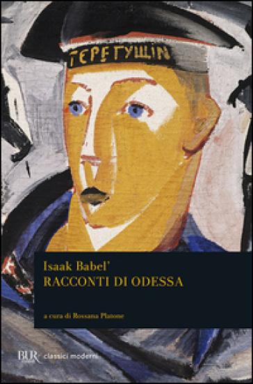 I racconti di Odessa - Isaak Babel' |