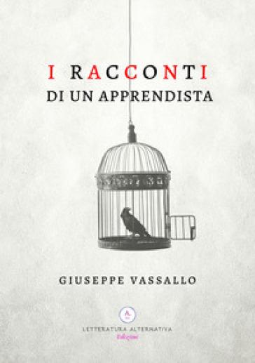 I racconti di un apprendista - Giuseppe Vassallo pdf epub