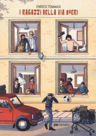 I ragazzi della via Boeri - Enrico Tommasi  