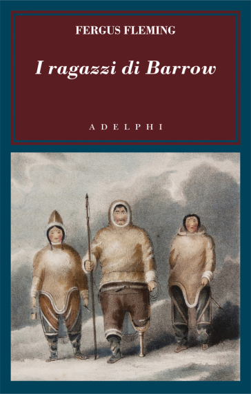 I ragazzi di Barrow - Fergus Fleming |