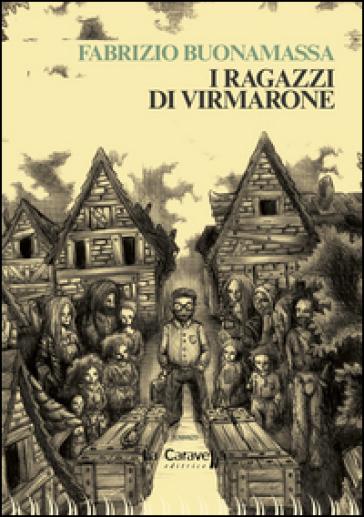 I ragazzi di Virmarone - Fabrizio Buonamassa  