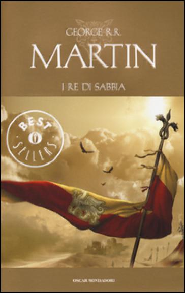 I re di sabbia - George R.R. Martin  