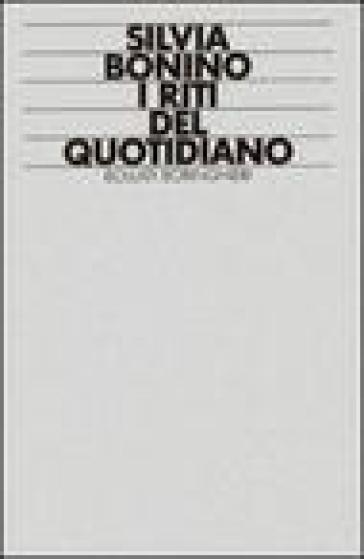 I riti del quotidiano
