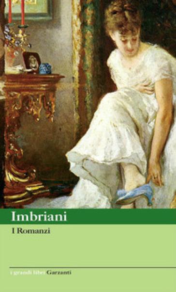 I romanzi - Vittorio Imbriani  