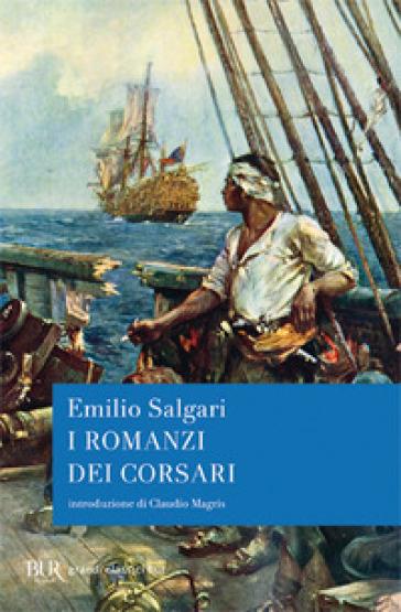 I romanzi dei corsari - Emilio Salgari |