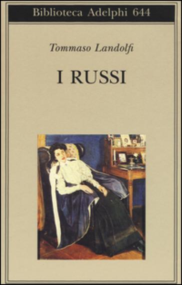 I russi - Tommaso Landolfi | Kritjur.org