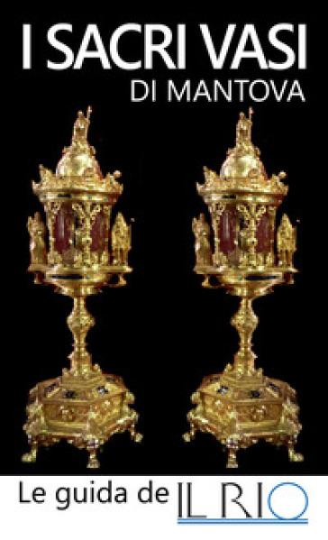 I sacri vasi di Mantova