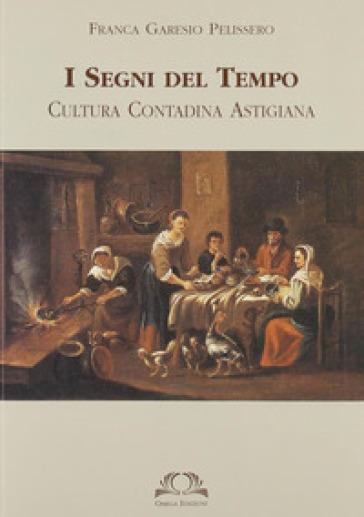 I segni del tempo - Franca Garesio Pelissero |