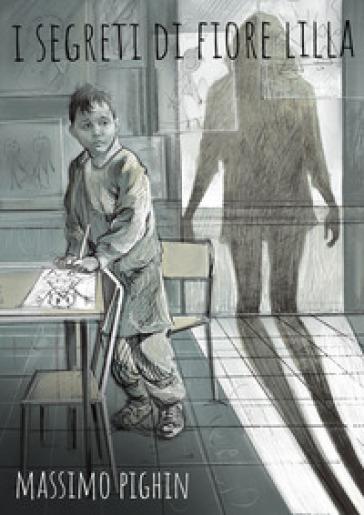 I segreti di Fiore Lilla - Massimo Pighin | Jonathanterrington.com