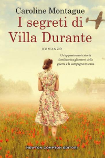 I segreti di Villa Durante - Caroline Montague | Jonathanterrington.com