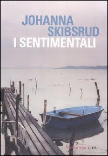 I sentimentali - Johanna Skibsrud | Kritjur.org