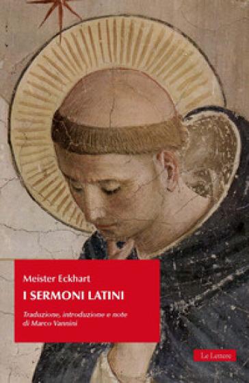 I sermoni latini - Meister Eckhart |