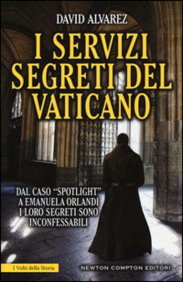 I servizi segreti del Vaticano - David Alvarez   Rochesterscifianimecon.com