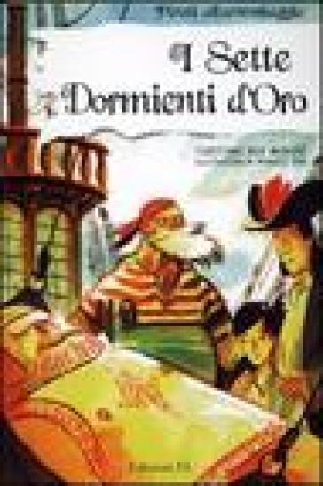 I sette dormienti d'oro - Sebastiano Ruiz Mignone pdf epub