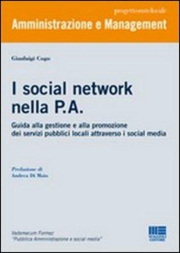 I social network nella P.A. - Gianluigi Cogo |
