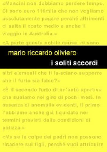 I soliti accordi - Mario Riccardo Oliviero | Rochesterscifianimecon.com
