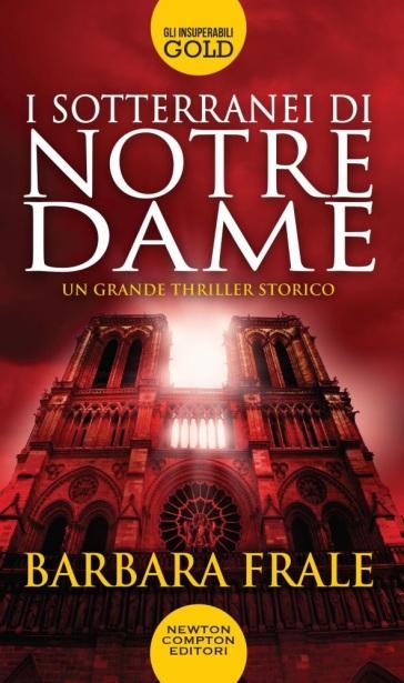 I sotterranei di Notre-Dame - Barbara Frale |