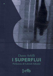 I superflui